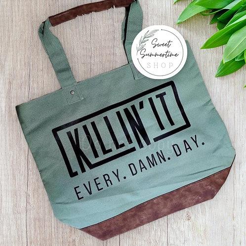 Killin it Tote Bag
