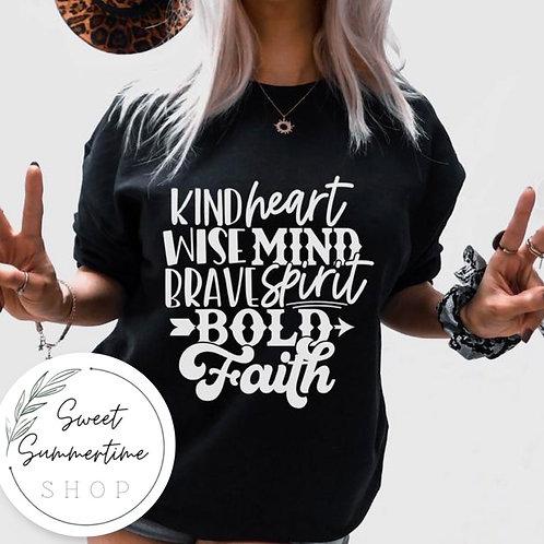 Kind, Wise, Brave, Bold Faith tee shirt