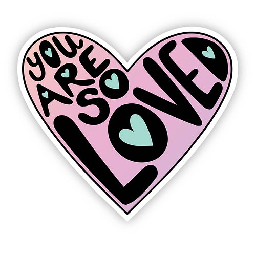 You are so loved bright color Sticker
