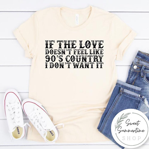 Nineties Country Love shirt
