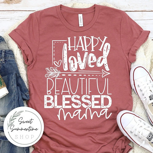 Happy loved beautiful blessed mama