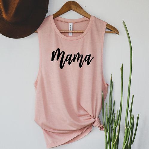 Mama Tank - T shirt - Racerback - Muscle Tank