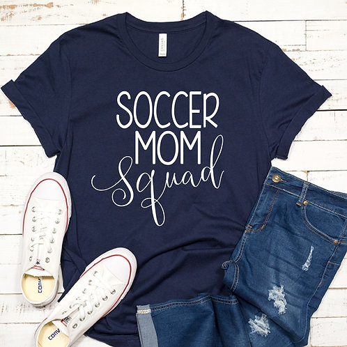 Soccer Mom Squad Women's T Shirt