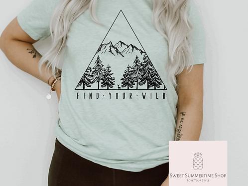 Find Your Wild Shirt