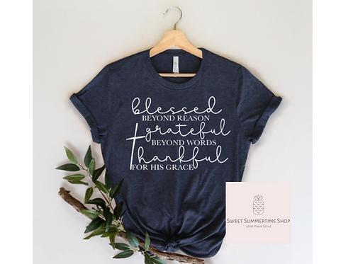 Blessed Beyond Reason Shirt