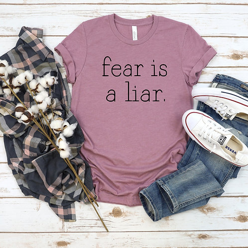 Fear is a liar womens shirt