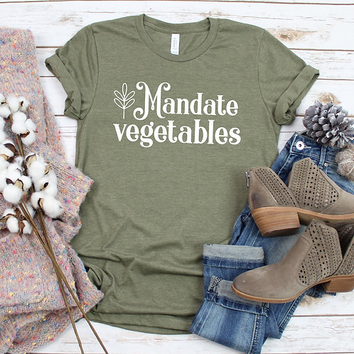 Mandate Vegetables -  T Shirt