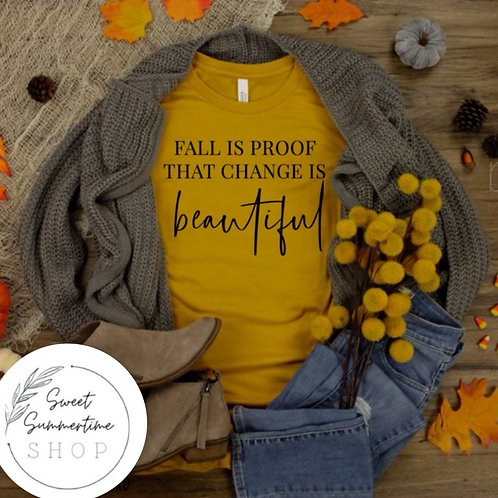Fall is proof shirt