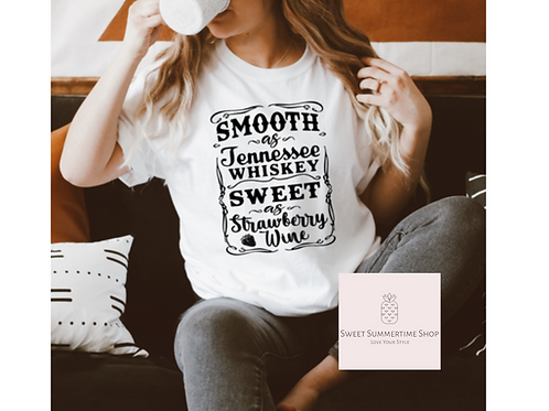 Smooth and Tennessee Whiskey Shirt