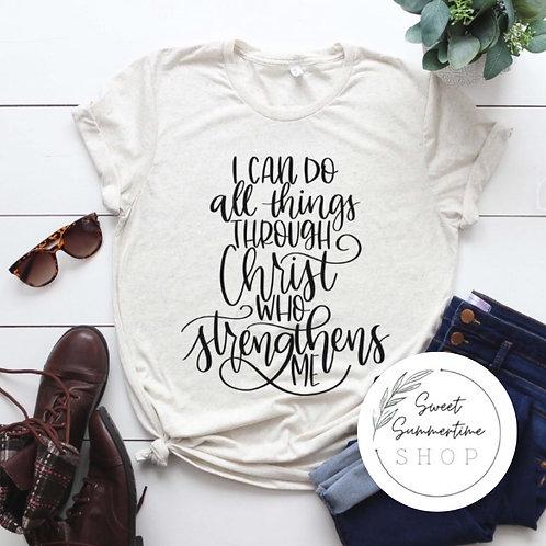 Christ strengthens me tee shirt