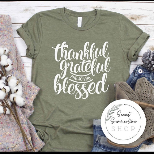 Thankful Grateful and so very blessed tee shirt