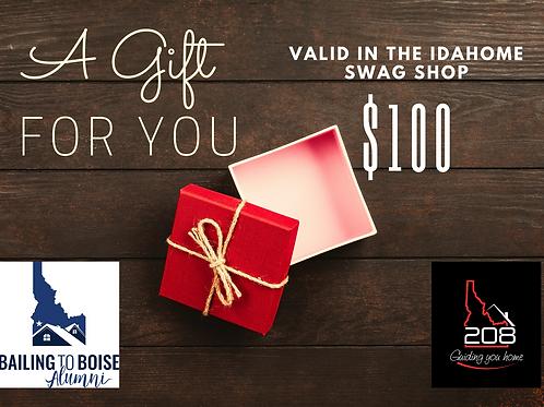 Idahome Swag E Gift Certificate - $100
