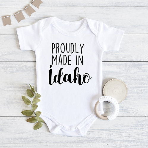 Proudly Made in Idaho Baby Outfit