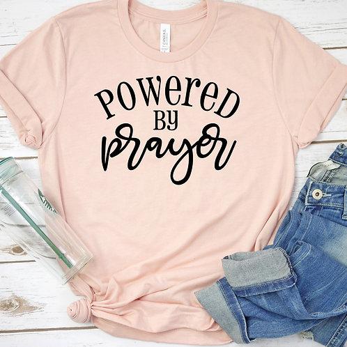 Powered by Prayer women's T Shirt