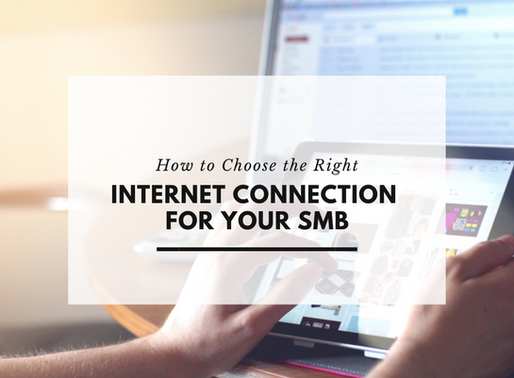 How to Choose the Right Internet Connection for Your SMB