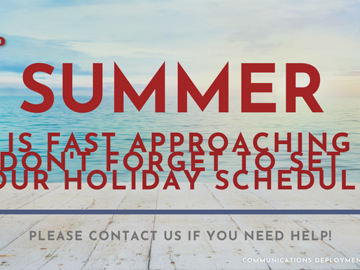 Don't forget to set your holiday schedules…