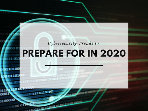 Cybersecurity Trends to Prepare for in 2020