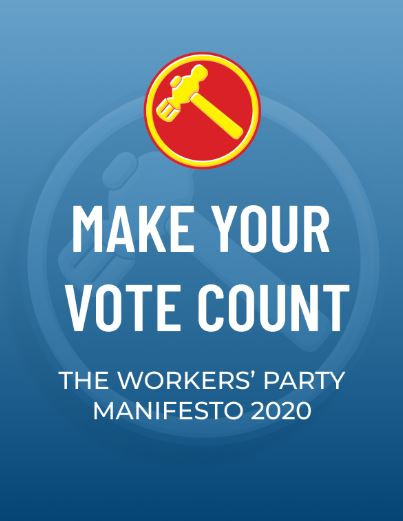 Workers' Party Manifesto for GE2020