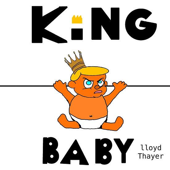 """""""King Baby"""" b/w """"Ninety Guns"""" vinyl 7"""" single"""