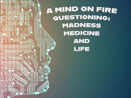 A Mind on Fire