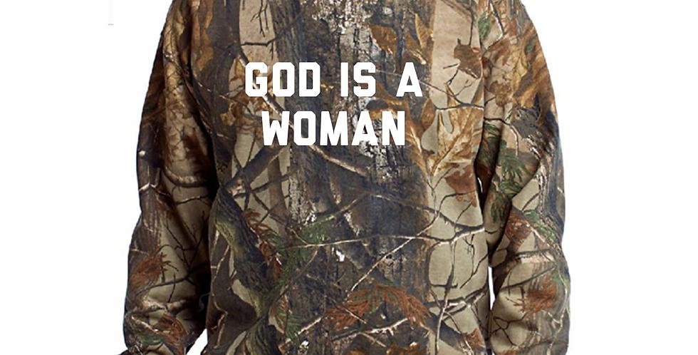 God is a Woman (hunter camo)