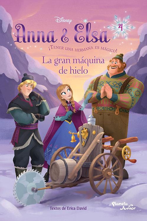 ANNA Y ELSA, LA GRAN MÁQUINA DE HIELO: ¡Tener una hermana es mágico!