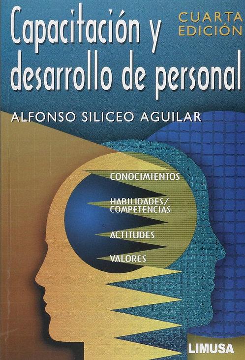 CAPACITACIÓN Y DESARROLLO DE PERSONAL. Cuarta edición
