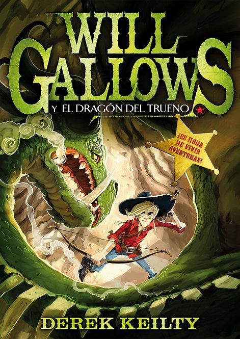 WILL GALLOWS Y EL DRAGÓN DEL TRUENO