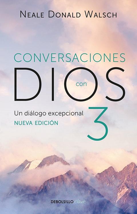 CONVERSACIONES CON DIOS 3. Nueva edición