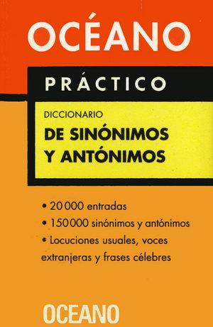 OCÉANO PRÁCTICO. DICCIONARIO DE SINÓNIMOS Y ANTÓNIMOS