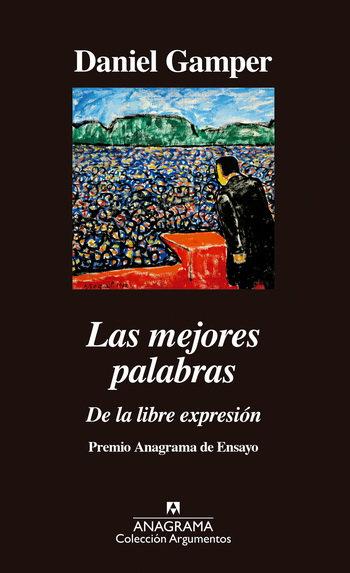 LAS MEJORES PALABRAS DE LA LIBRE EXPRESIÓN