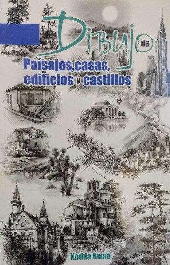 DIBUJO DE PAISAJES, CASAS, EDIFICIOS Y CASTILLOS