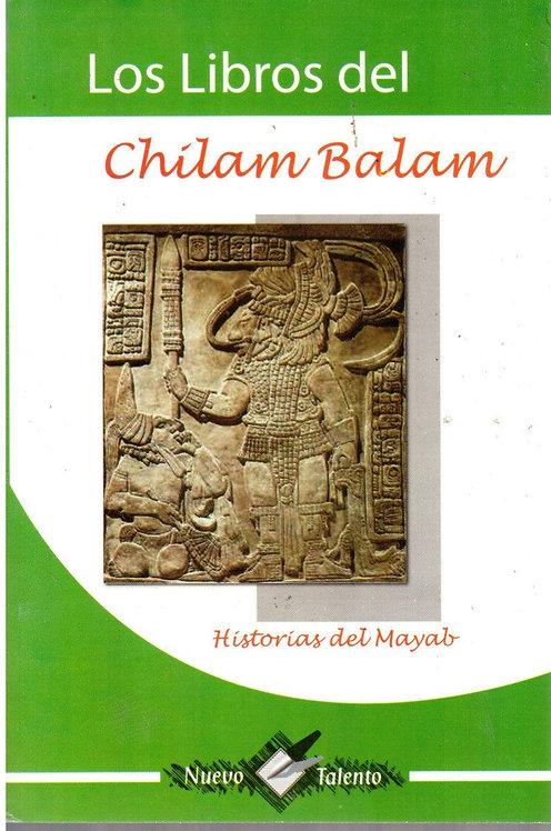 LOS LIBROS DEL CHILAM BALAM. Historias del mayab