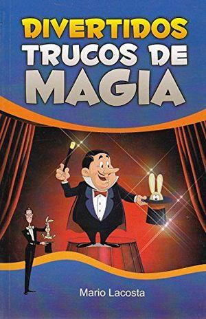 DIVERTIDOS TRUCOS DE MAGIA