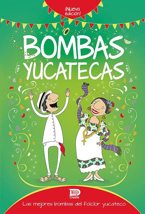 BOMBAS YUCATECAS. LAS MEJORES BOMBAS DEL FOLCLOR YUCATECO