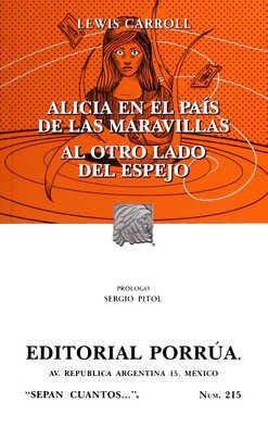 ALICIA EN EL PAÍS DE LAS MARAVILLAS / AL OTRO LADO DEL ESPEJO