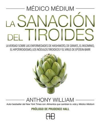 MÉDICO MÉDIUM. LA SANACIÓN DEL TIROIDES. III volumen
