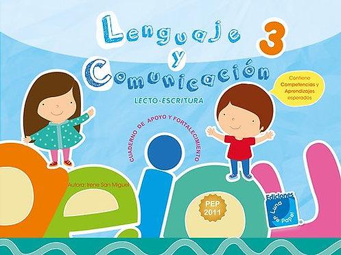 LENGUAJE Y COMUNICACIÓN 3. Cuaderno de apoyo y fortalecimiento