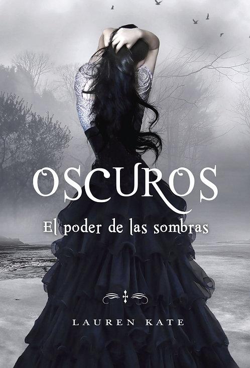 OSCUROS. EL PODER DE LAS SOMBRAS. Libro 2