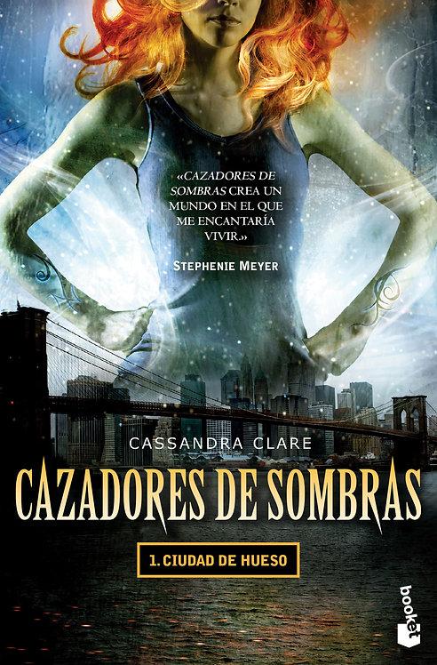 CAZADORES DE SOMBRAS 1. CIUDAD DE HUESO