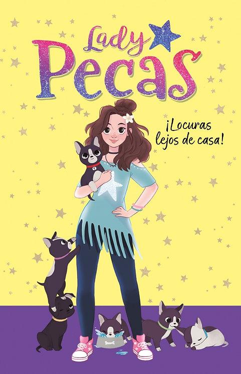 LOCURAS LEJOS DE CASA. Lady Pecas 1