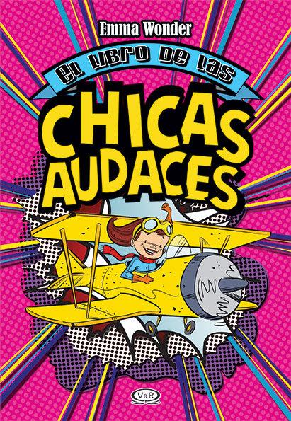 EL LIBRO DE LAS CHICAS AUDACES. Edición 2020