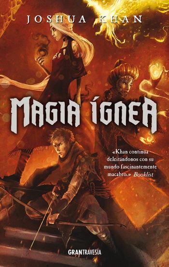 MAGIA ÍGNEA. Magia Sombría 3