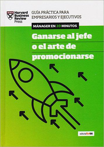 GANARSE AL JEFE O PROMOCIONARSE
