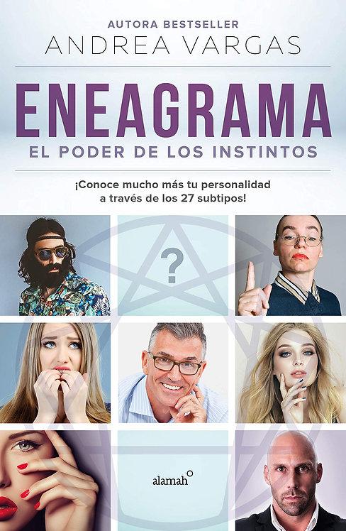 ENEAGRAMA. EL PODER DE LOS INSTINTOS