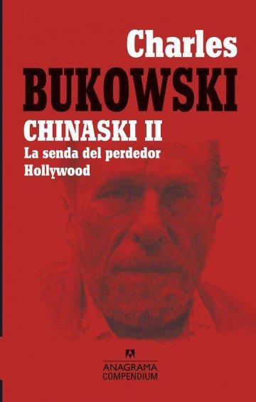 CHINASKI II. La senda del perdedor / Hollywood