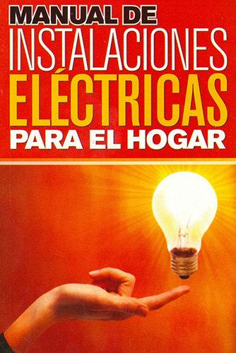 MANUAL DE INSTALACIONES ELÉCTRICAS PARA EL HOGAR