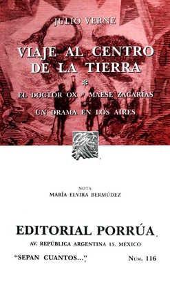 VIAJE AL CENTRO DE LA TIERRA / EL DOCTOR OX / OTROS