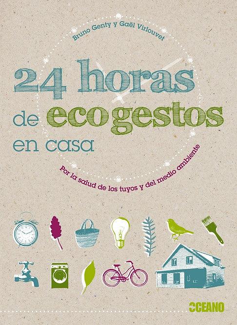24 HORAS DE ECOGESTOS EN CASA