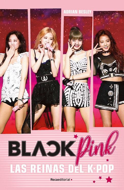 BLACKPINK Las reynas del K-pop
